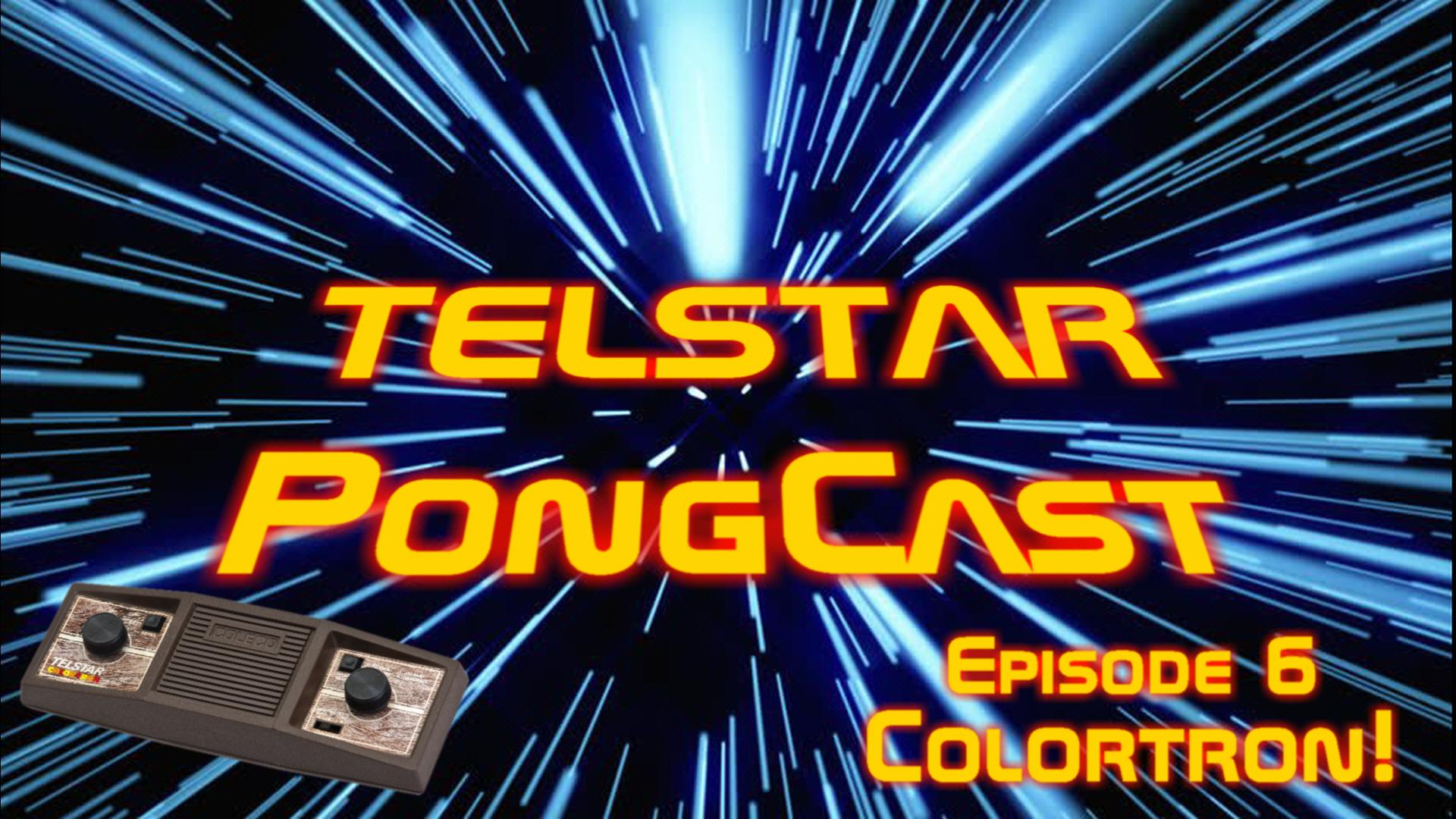 Telstar PongCast EP: 06 The ColorTron! show art