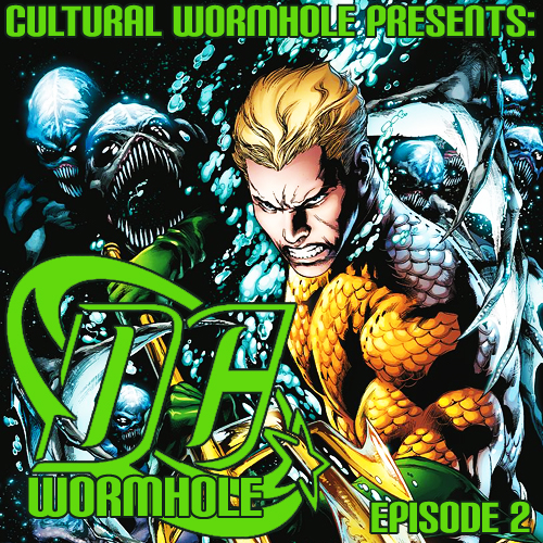 Cultural Wormhole Presents: DC Wormhole Episode 2