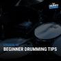 Artwork for EP08: Beginner Drumming Tips