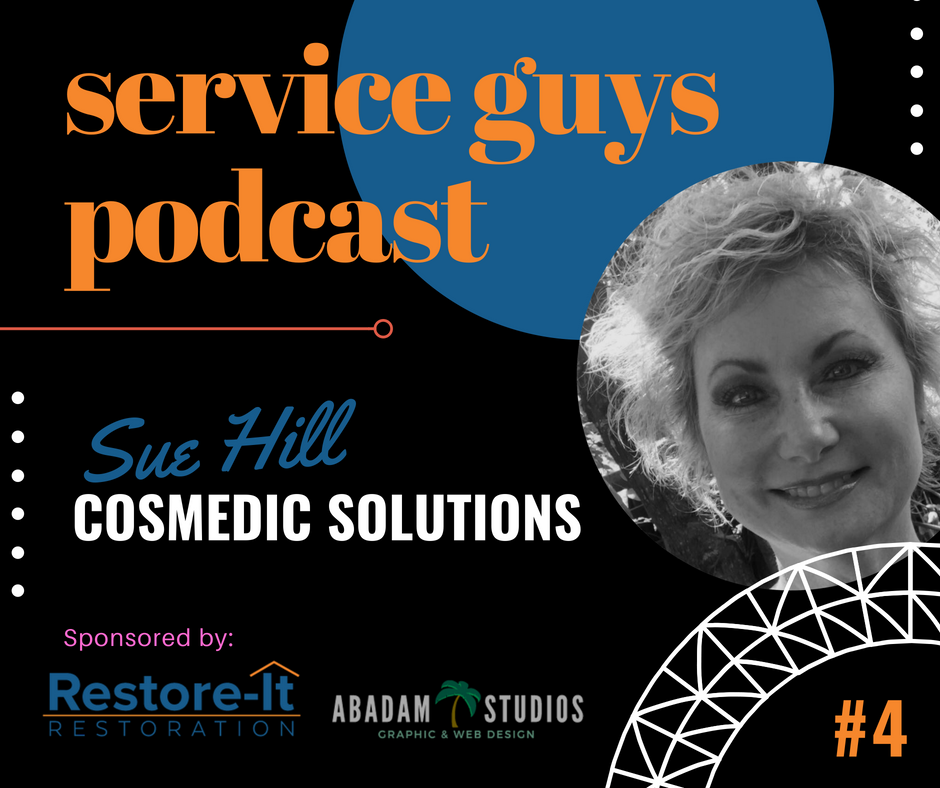 Service Guys Podcast. Restore-It Restoration with Lonnie Beauchamp. Abadam Studios with Producer Ruel Abadam. Sue Hill with CosMEDIC Solutions