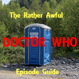 The Rather Awful Doctor Who Episode Guide
