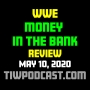 Artwork for WWE Money in the Bank 2020 Review
