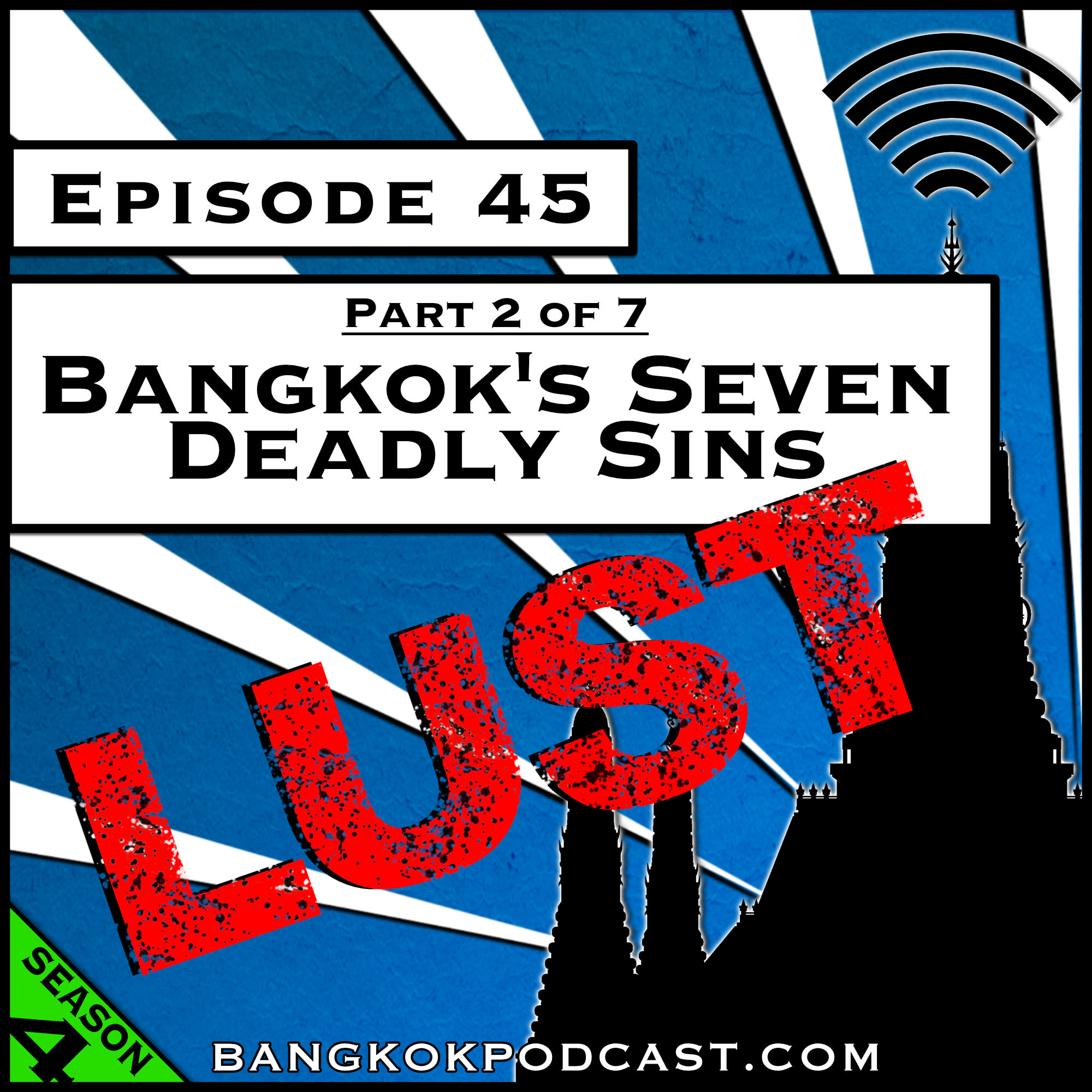 Bangkok's Seven Deadly Sins: Lust [Season 4, Episode 45]