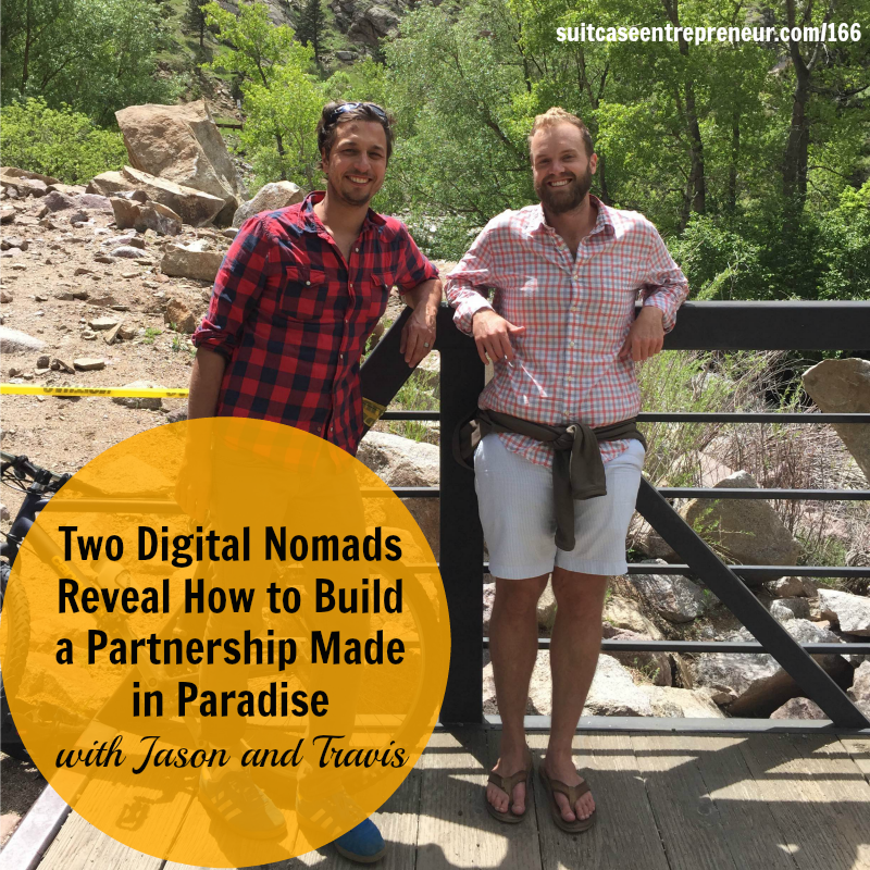 [166] Two Digital Nomads Reveal How to Build a Partnership Made in Paradise