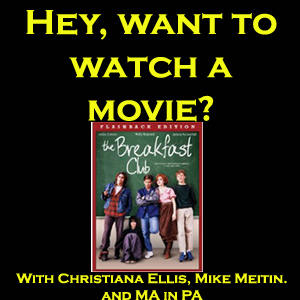 The Breakfast Club - Hey, Want to Watch a Movie?