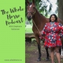 Artwork for Whole Horse | Life as a Black Equestrian with Stephanie Kallstrom