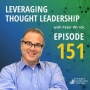 Artwork for   Leveraging Thought Leadership With Peter Winick – Episode 151 - Mark Samuel