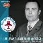 Artwork for Episode 86: What Makes a Leader Relevant