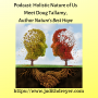 Artwork for Podcast: Holisistic Nature of Us: Meet Doug Tallamy
