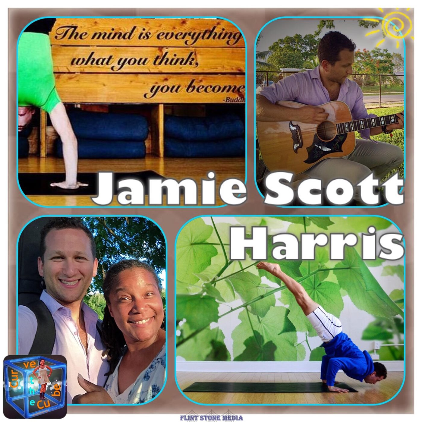 #78 – YOGA INSTRUCTOR, MUSICIAN, AND MOTIVATOR – Jamie Scott Harris - 2016-05-27