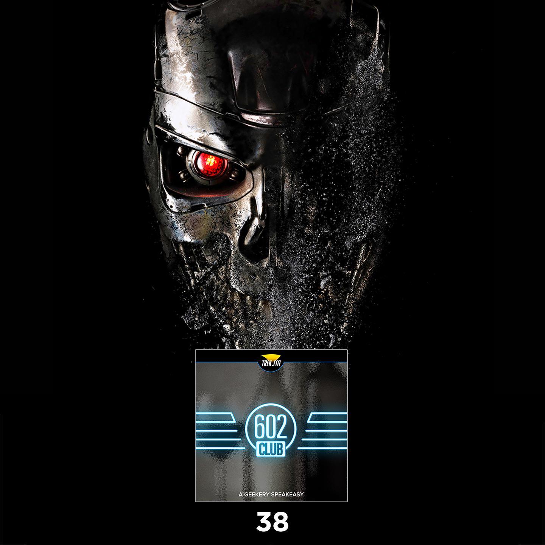 38: Wibbly-Wobbly Timey-Wimey Terminator