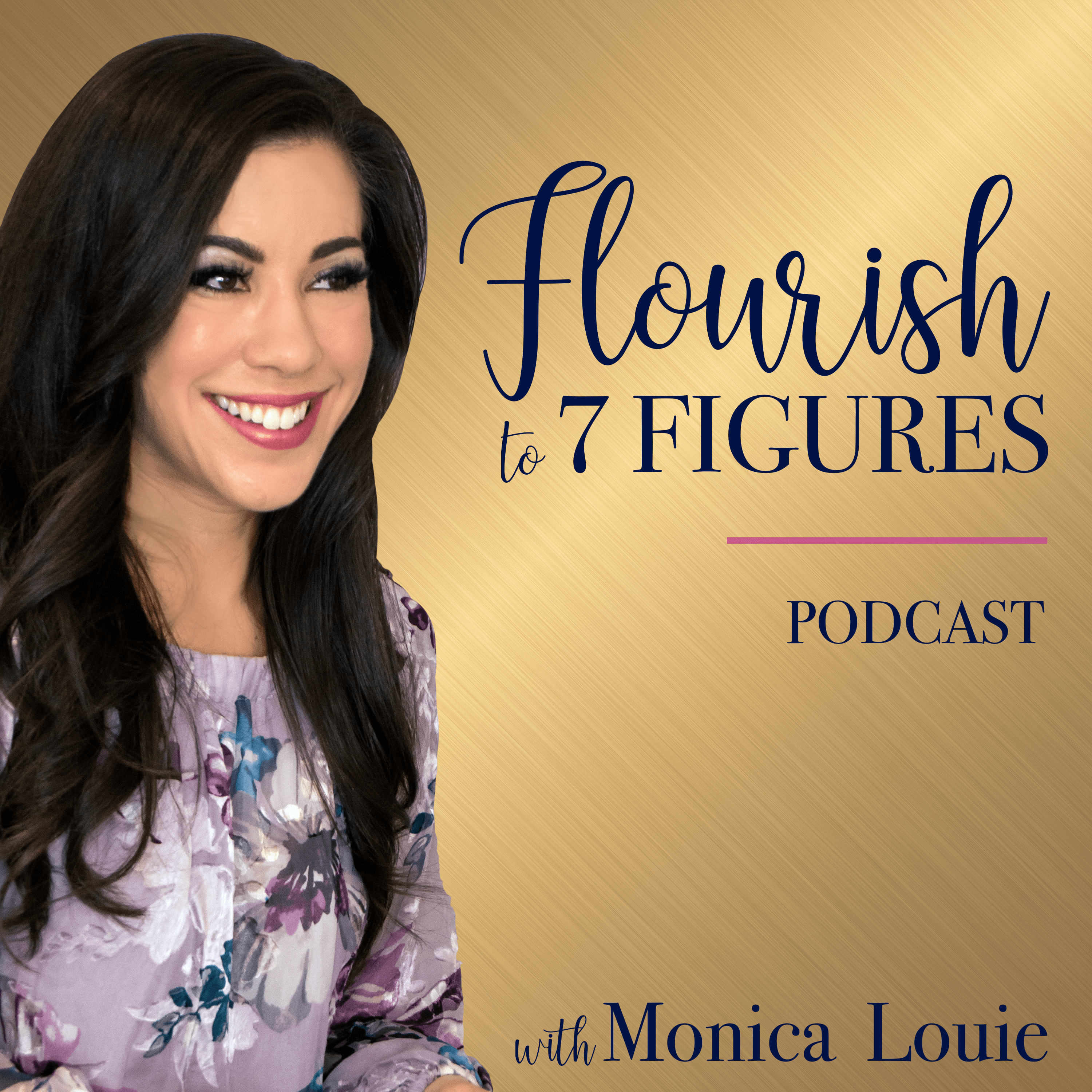 Flourish to 7 Figures Podcast: Growing Your Online Business to 7 Figures and Beyond show image