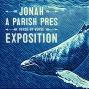 Artwork for Jonah 1: 1-16 The Sovereign God's Reluctant Prophet Pastor George Grant
