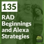 Artwork for 135 RAD Beginnings and Alexa Strategies