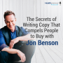 Artwork for 41 - The Secrets of Writing Copy That Compels People to Buy with Jon Benson