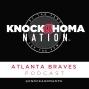 Artwork for Knockahoma Nation Atlanta Braves Podcast Episode 24