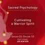 Artwork for Season 03: EP10 - Cultivating a Warrior Spirit with Joe Mintzer