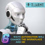 Artwork for Six ways automation will change the workplace and HR