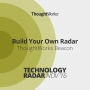 Artwork for Build Your Own Radar | ThoughtWorks Beacon