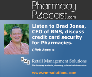 Pharmacy Podcast Episode 162 Credit Card Security Warning - with RMS