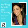 Artwork for 005 Walking Beside the Grieving, Jen Radler pt2