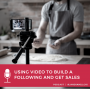 Artwork for Using Video to Build a Following and Get Sales