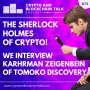 Artwork for The Sherlock Holmes of Crypto! Interview with Karhrman Zeigenbein of Tomoko Discovery. #73