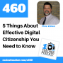 Artwork for 5 Things About Effective Digital Citizenship You Need to Know