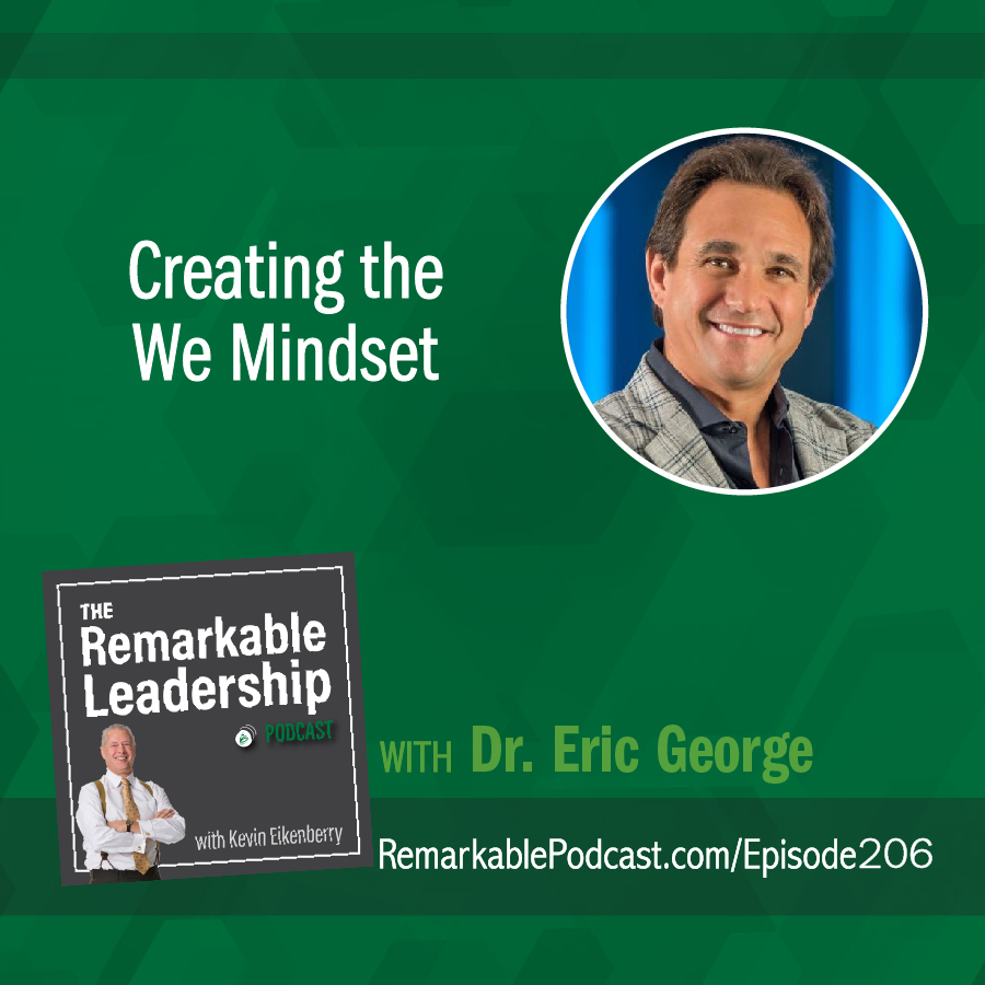 Creating the We Mindset with Dr. Eric George show art