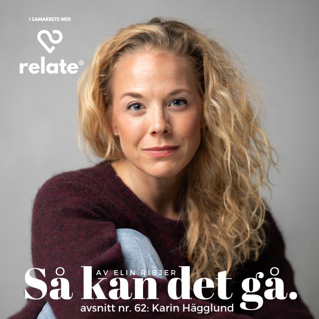 62. Karin Hägglund - Om kärlek, förlust och nya tag