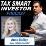 Artwork for Tax Smart Investor featuring Anna Kelley, Real Estate Investor