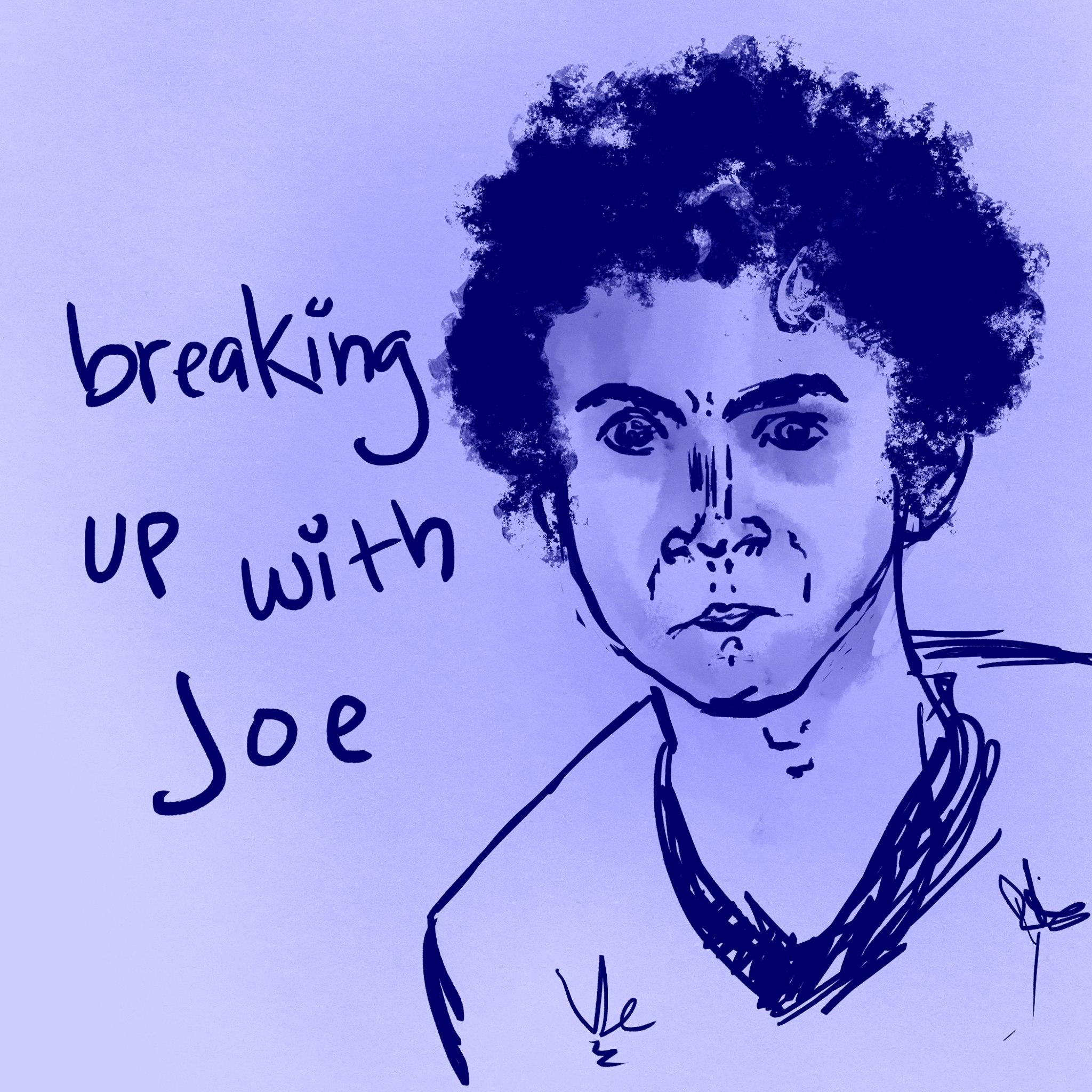 Breaking Up with Joe show art