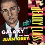 Artwork for Juan Grey - Actor, Writer, Producer, and Star of 'Deadly Class' on SYFY chats with your Favorite Host 'Galaxy' about his life, soccer, overcoming adversity and more