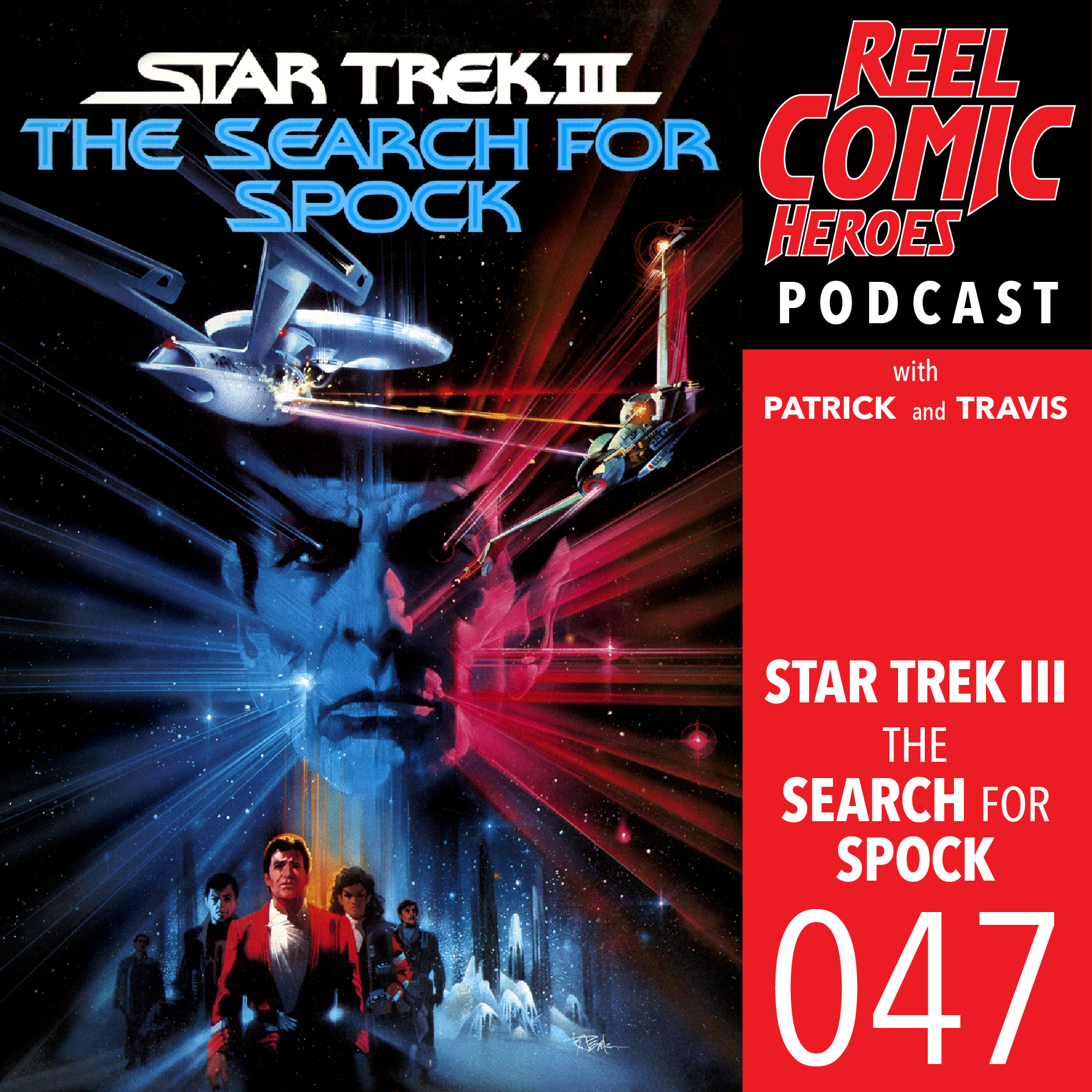 Artwork for Reel Comic Heroes 047 - Star Trek III: The Search for Spock with Scott Carelli
