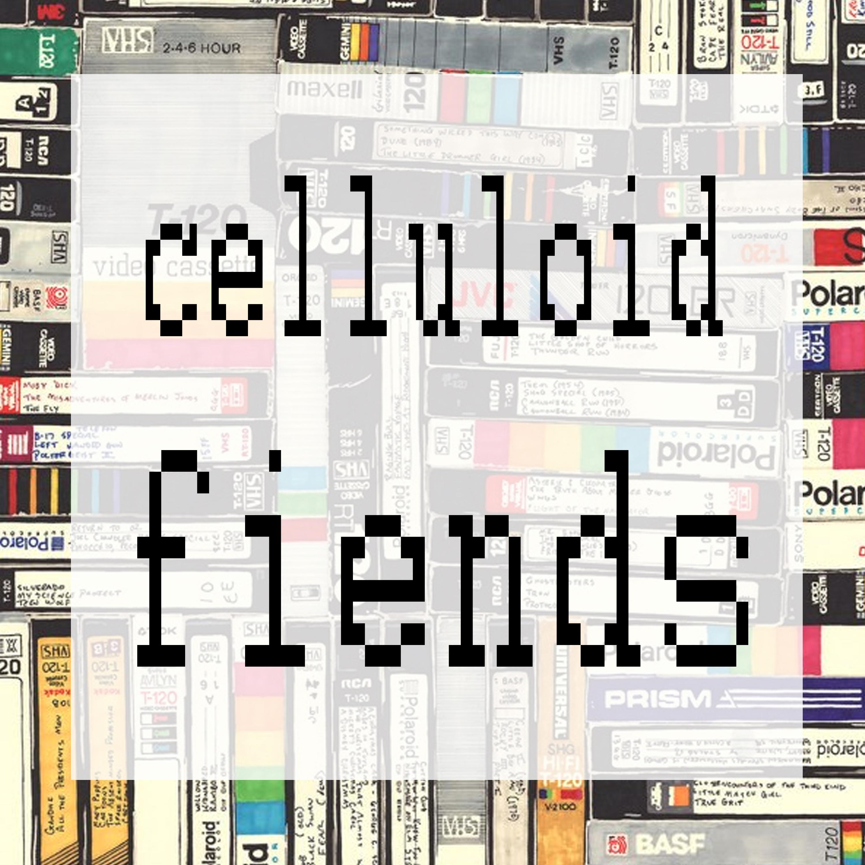Celluloid Fiends show art