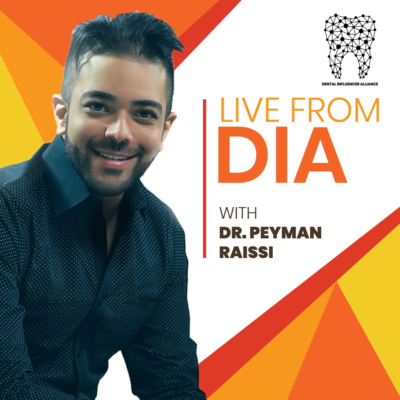 Artwork for Live From DIA with Dr. Peyman Raissi