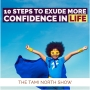 Artwork for 10 steps to exude more confidence in life