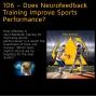 Artwork for 106 – Does Neurofeedback Training Improve Sports Performance?