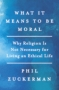 Artwork for 284 - Phil Zuckerman (What It Means to Be Moral)