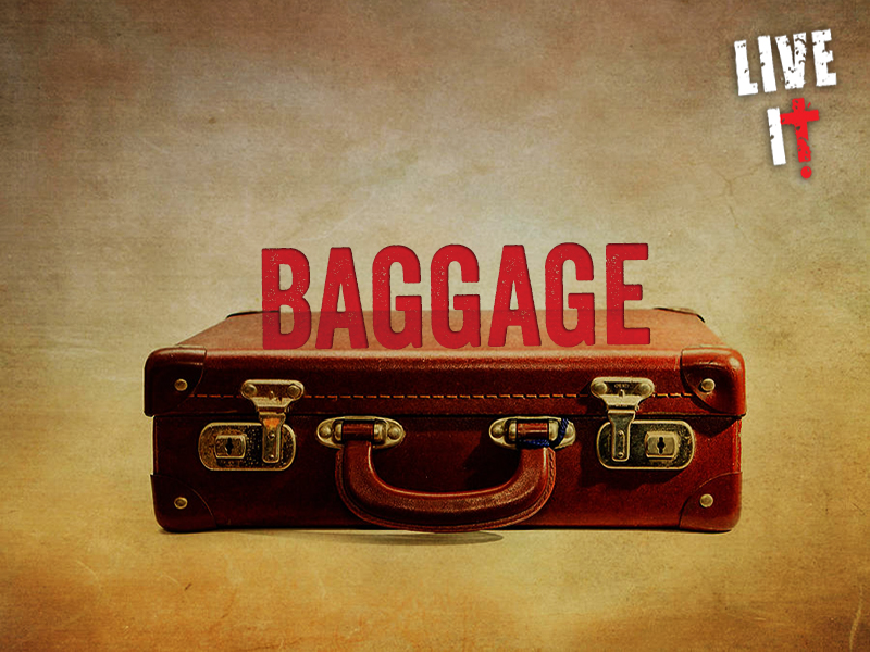 June 6, 2015 | Baggage | Week # 2 | Powerless