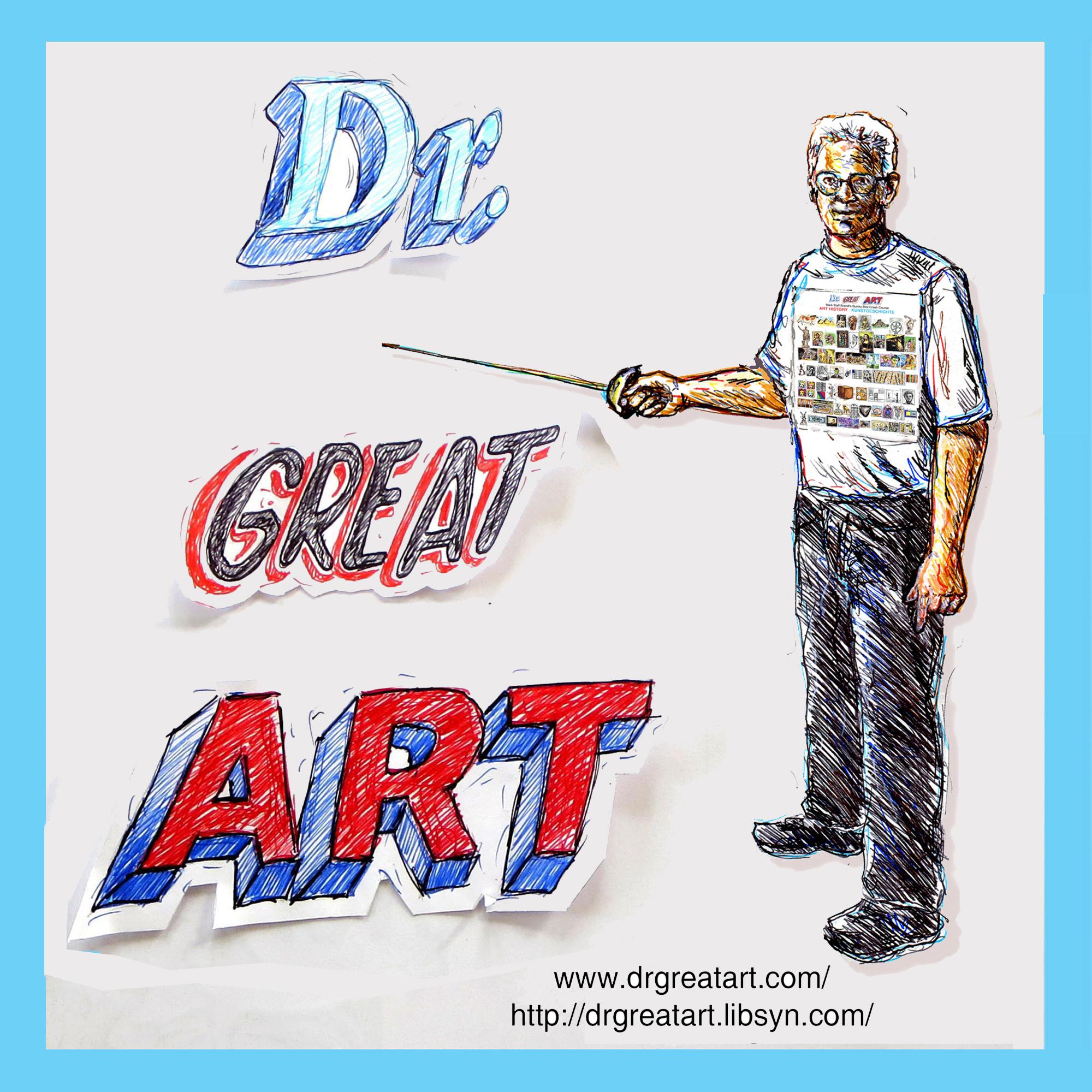 Dr Great Art! Short, Fun Art History Artecdotes! show art