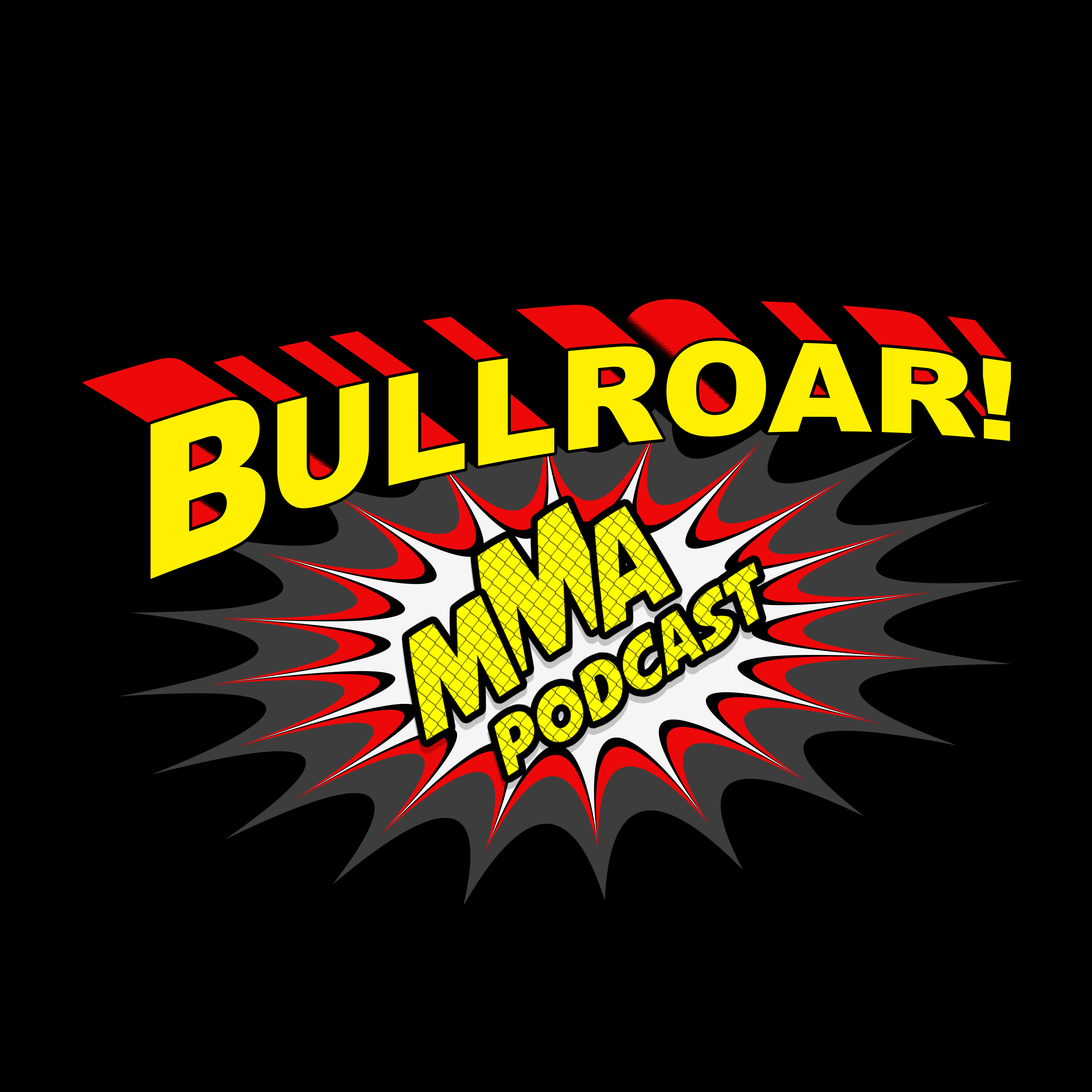The Bullroar! MMA Podcast show art