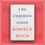 """Artwork for Searching for America's Moral Imagination & """"The Common Good"""""""