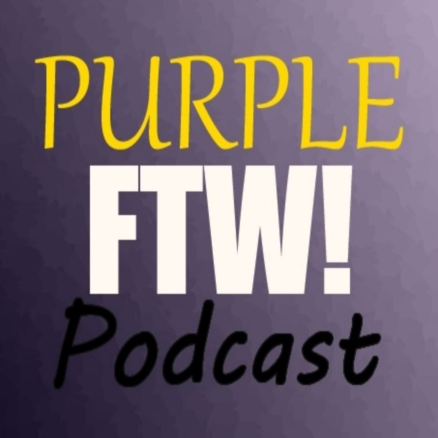 Purple FTW! Podcast show art