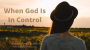 Artwork for When God Is In Control