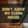 Artwork for Episode 2 - Don't Judge Our Clean Houses
