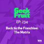Artwork for Ep. 234: Back to the Franchise: The Matrix