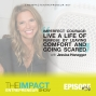 Artwork for Ep. 136 - Imperfect Courage: Live a Life of Purpose by Leaving Comfort and Going Scared - with Jessica Honegger