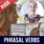 Artwork for #006 English PHRASAL VERBS Practice Phrasal Verbs - Story Included