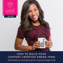 Artwork for 2: How to Build Your Content Creation Dream Team with Brittany Darrington